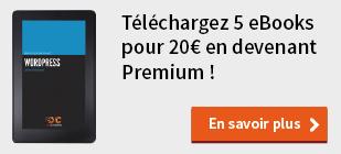 Téléchargez 5 eBooks pour 20 € en devenant Premium !